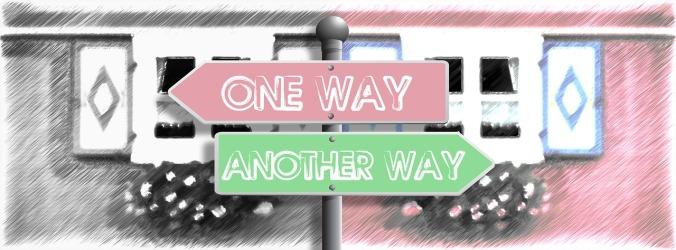 """Kuvassa tienviitta jossa ovat nuolet suuntaan """"one way"""" ja toiseen suuntaan """"another way"""""""