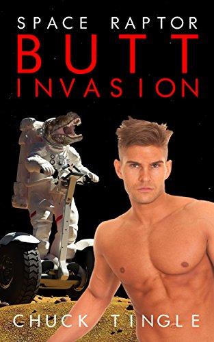 Kuvassa Space Raptor Butt Invation -kirjan kansi, jossa avaruusasuinen dinosaurus ja alaston miesmalli navasta ylöspäin.