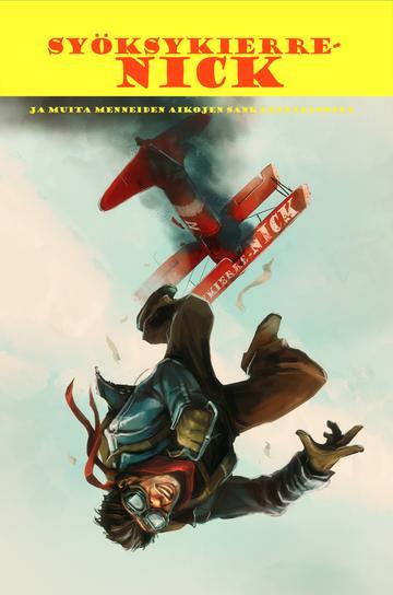 Kuvassa pelin kansi, jossa nick putoaa palavasta vanhasta lentokoneesta.
