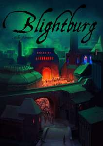 Blightburg-pelin kansi. Kaupungin vihreä muuri. Suuresta rakennuksesta hohtaa oranssi valo.