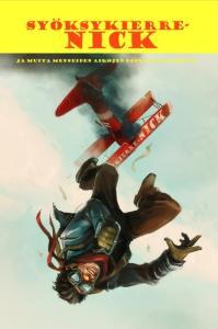 Syöksykierre-Nickin kansi. Palava punainen kaksitaso, josta hypännyt pilotti syöksyy kohti maata.
