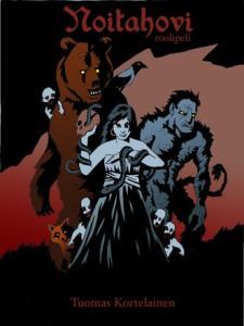 Noitahovi .sääntökirjan kansi. Nainen käärme käsivarrellaan, karhu varis käsivarrellaan, joukko vitivalkoisia menninkäisiä, peikko ja kettu.