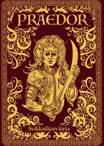 Praedor seikkailijan kirja. Kullalla kirjailtu punainen kansi, jossa ornamentteja ja käyrällä miekalla varustautunut seikkailija.
