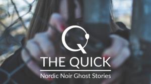 The Quick .pelin kansi. Tyttö katsoo rautalanka-aidan ja hiusten takaa suoraan lukijaa.