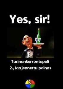 Yes, Sir1 -pelin kansi. Tyylitelty hovimestari kantaa tarjotinta, jolla on viinipullo ja lasi.